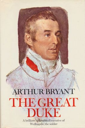 The Great Duke. Arthur Bryant