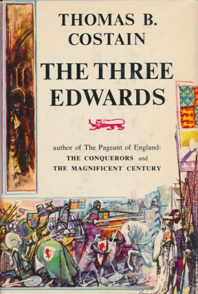 The Three Edwards. Thomas B. Costain