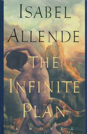The Infinite Plan A Novel. Isabel Allende