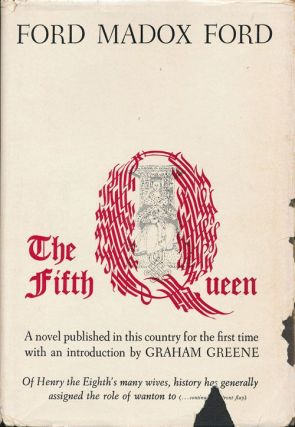 The Fifth Queen. Ford Madox Ford