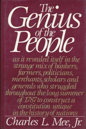 The Genius of the People As it Revealed Itself in the Strange Mix of Bankers, Farmers,...