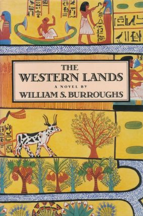 The Western Lands. William S. Burroughs.