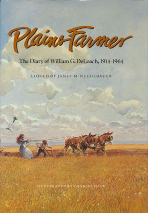 Plains Farmer. William Deloach, Janet Neugebauer