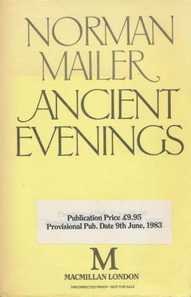 Ancient Evenings. Norman Mailer