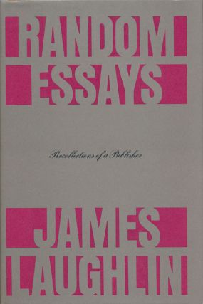 Essays Recollections of a Publisher. James Laughlin