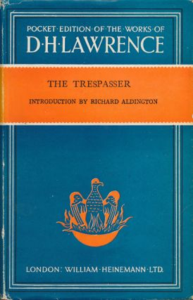 The Trespasser. D. H. Lawrence