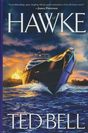 Hawke A Novel. Ted Bell