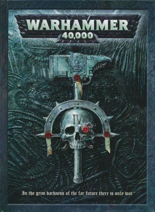 Warhammer 40,000 In the Grim Darkness of the Far Future There is Only War. Rick Priestley, Andy...