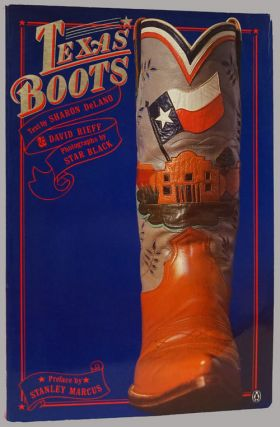 Texas Boots. Sharon Delano, David Rieff