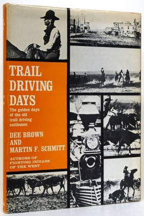 Trail Driving Days. Dee Brown