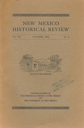 New Mexico Historical Review Volume VII, October, 1932, Number 4. Lansing Bloom