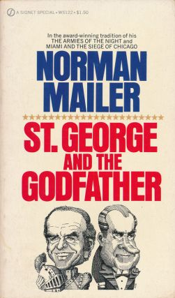 St. George and the Godfather. Norman Mailer