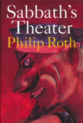 Sabbath's Theater. Philip Roth