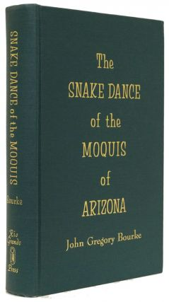 The Snake Dance of the Moquis of Arizona. John Gregory Bourke