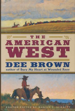 The American West. Dee Brown
