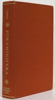 Foraminifera Their Classification and Economic Use. Joseph A. Cushman