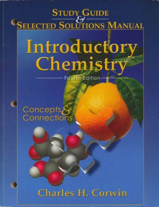 Introductory Chemistry: Fourth Edition Study Guide and Selected Solutions Manual; Concepts and...