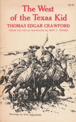 The West of the Texas Kid. Thomas Edgar Crawford.