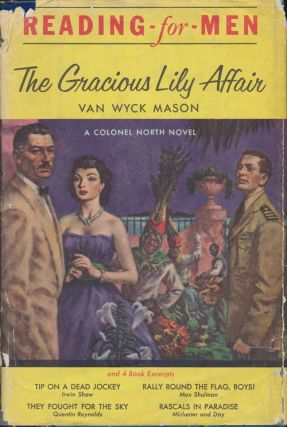 The Gracious Lilly Affair: a Colonel North Novel and Four Book Excerpts: Tips on a Dead Jockey by...