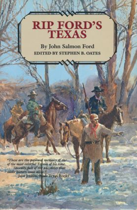 Rip Ford's Texas. John Salmon Ford