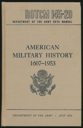 ROTCM 145-20, American Military History 1607-1953, Department of the Army ROTC Manual