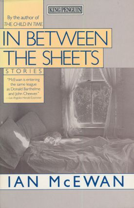 In between the Sheets Stories. Ian McEwan