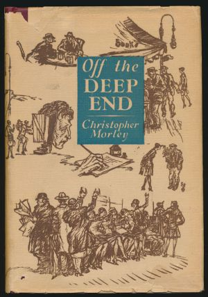 Off the Deep End. Christopher Morley
