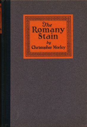 The Romany Stain. Christopher Morley