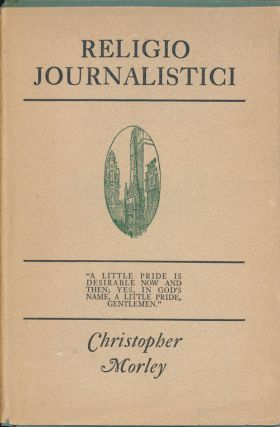 Religio Journalistici. Christopher Morley