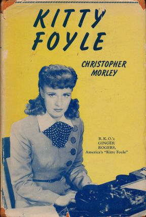 Kitty Foyle. Christopher Morley