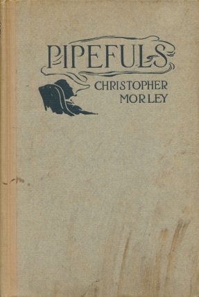 Pipefuls. Christopher Morley
