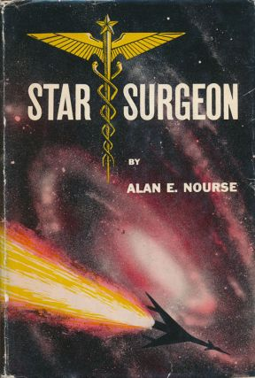 Star Surgeon. Alan E. Nourse