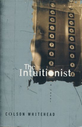 The Intuitionist A Novel