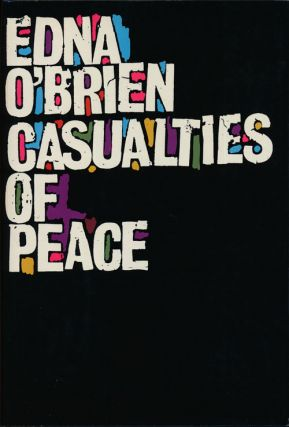 Casualties of Peace. Edna O'Brien