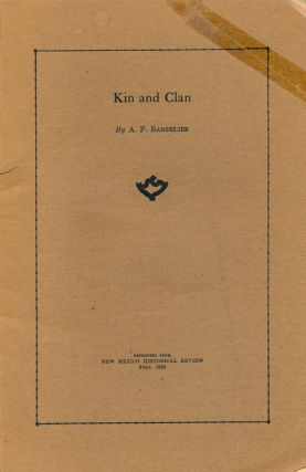 Kin and Clan. Adolph F. Bandelier