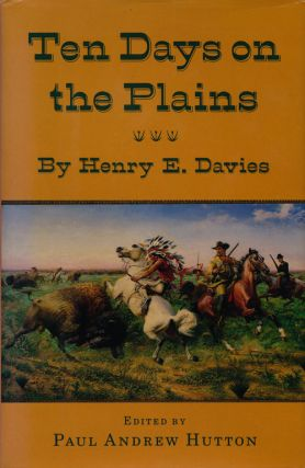 Ten Days on the Plains. Henry E. Davies