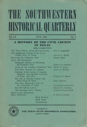 The Southwestern Historical Quarterly A History of the Civil Courts in Texas. Carroll H. Bailey