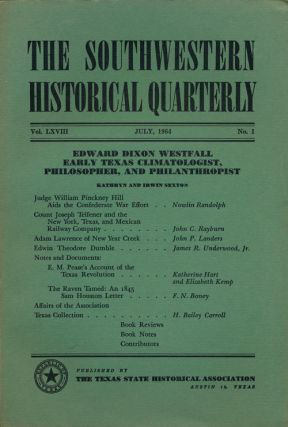 The Southwestern Historical Quarterly July, 1964 Vol LXVIII No 1. H. Bailey Carroll