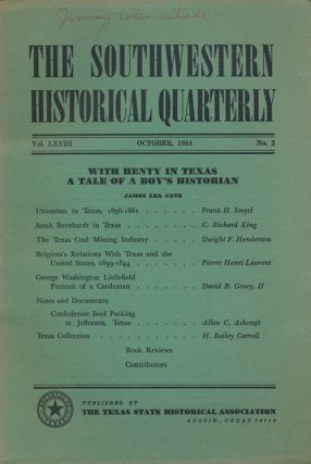 The Southwestern Historical Quarterly October 1964 Vol LXVIII No 2. H. Bailey Carroll