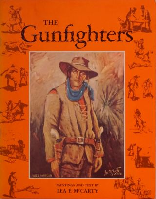 The Gunfighters. Lea F. McCarty