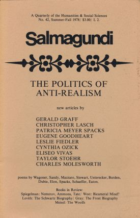 Salmagundi: the Politics of Anti-Realism Number 42, Summer-Fall 1978. Robert Boyers