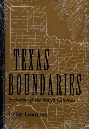Texas Boundaries Evolution of the State's Counties. Luke Gournay