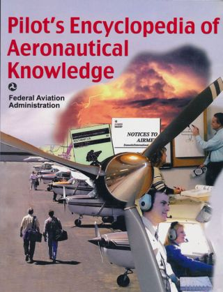 Pilot's Encyclopedia of Aeronautical Knowledge. Federal Aviation Administration