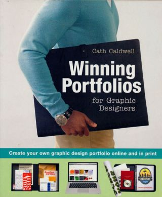 Winning Portfolios for Graphic Designers Create Your Own Graphic Design Portfolio Online and in...