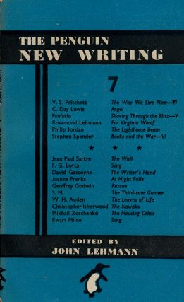 The Penguin New Writing 7. V. S. Pritchett, C. Day Lewis, Rosamond Lehmann, Stephen Spender, Etc