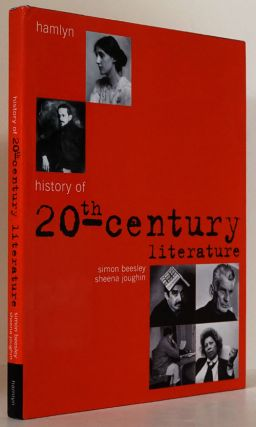History of 20th Century Literature. Simon Beesley, Sheena Joughin
