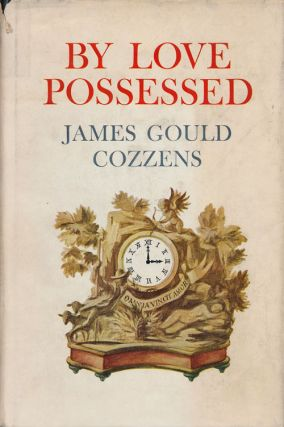 By Love Possessed. James Gould Cozzens