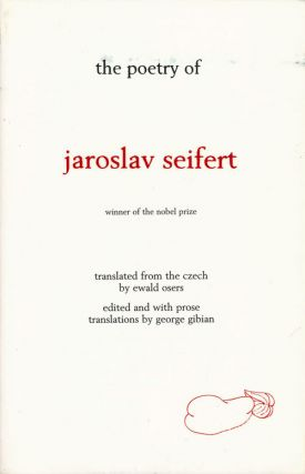 The Poetry of Jaroslav Seifert. Jaroslav Seifert