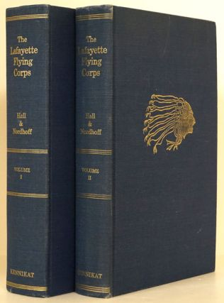 The Lafayette Flying Corps Two Volumes. James Norman Hall, Charles Bernard Nordhoff