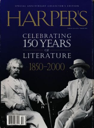 Harper's: Celebrating 150 Years of Literature 1850-2000 Special Anniversary Collector's Edition....
